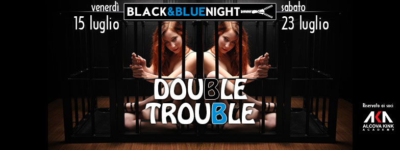 Black & Blue Night - Double Trouble
