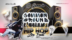 Common Ground HIP HOP PARTY (+Dj set) w/ Drumlight